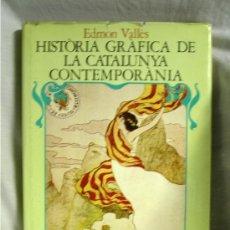 Libros antiguos: HISTÒRIA GRÀFICA DE LA CATALUNYA CONTEMPORÀNIA 1888/1931. VOLUM I.. Lote 27546265