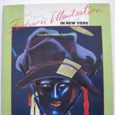 Libros antiguos: FASHION ILUSTRATION IN NEW YORK. 1985.- ANTONIO LOPEZ -. ENVIO CERTIFICADO GRATIS¡¡¡. Lote 24888487