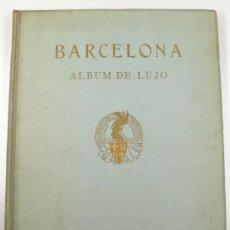 Libros antiguos: BARCELONA, ÁLBUM DE LUJO, VOL. 1. FOTOGRAFIAS BARCELONA, 1929. 40X32 CM.. Lote 24247102