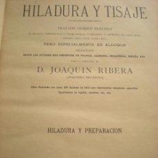 Libros antiguos: HILADURA Y TISAJE- 1887. Lote 26144677
