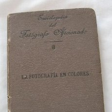Libros antiguos: LA FOTOGRAFIA EN COLORES 1901 BRUMEL. Lote 26289549