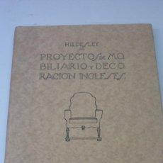 Libros antiguos: PROYECTOS DE MOBILIARIO Y DECORACION INGLESES. ED. CANOSA. BARCELONA. 1929. IMPECABLE, SIN USO. Lote 27495759