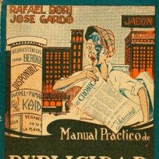Livres anciens: RESERVADO!! PUBLICIDAD. CONJUNTO DE 7 LIBROS ENTRE 1928 Y 1955, PRAT GABALLÍ, JOSÉ MARÍA HUERTAS,. Lote 28373525