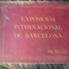 Libros antiguos: ESPECTACULAR DOCUMENTO FOTOGRAFICO DE LA EXPOSICION INTERNACIONAL DE BARCELONA AÑO 1929.. Lote 29104584