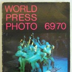 Libros antiguos: WORLD PRESS PHOTO. 69/70. FOTOS HISTORICAS: LENON Y YOKO, CORONACION PRINCIPE CARLOS, JFK Y MAS. Lote 30699739