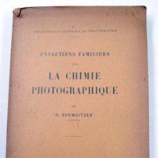 Libros antiguos: LA CHIMIE PHOTOGRAPHIQUE, G. SCHWEITZER, 16X25 CM.. Lote 31106125