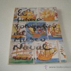 Libros antiguos: EL FICHERO FOTOGRÁFICO DEL MUSEO NAVAL. MADRID 1933. Lote 31810522