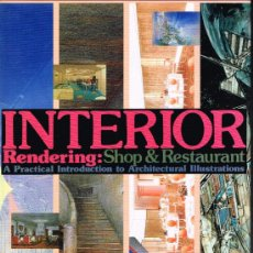 Libros antiguos: INTERIOR. RENDERING: SHOP & RESTAURANT. A PRACTICAL INTRODUCTION TO ARCHITECTURAL ILLUSTRATIONS. Lote 31849163