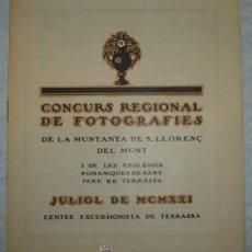 Libros antiguos: CONCURS REGIONAL DE FOTOGRAFIES MUNTANYA DE S. LLORENÇ DEL MUNT. 1921. CENTRE EXCURSIONISTA TERRASSA. Lote 32322517