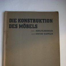 Libros antiguos: BAUHAUS - DIE KONSTRUKTION DES MÖBELS - 1932. Lote 33705188