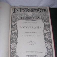 Libros antiguos: LA FOTOGRAFIA PRACTICA REVISTA MENSUAL ILUSTRADA DE FOTOGRAFIA 1897 BARCELONA DIREC. JOSE BALTA DE C. Lote 34660226