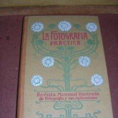 Libros antiguos: FOTOGRAFIA - REVISTA ,LA FOTOGRAFIA PRACTICA 1902 REVISTA MENSUAL ILUSTRADA DIRECTOR J.BALTA DE CELA. Lote 34783492