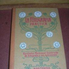 Libros antiguos: FOTOGRAFIA - REVISTA ,LA FOTOGRAFIA PRACTICA 1903 REVISTA MENSUAL ILUSTRADA DIRECTOR J.BALTA DE CELA. Lote 34784325