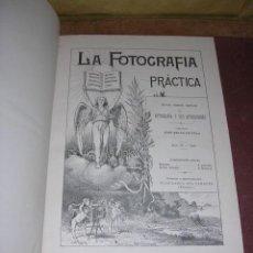 Libros antiguos: FOTOGRAFIA - REVISTA ,LA FOTOGRAFIA PRACTICA 1896 REVISTA MENSUAL ILUSTRADA DIRECTOR J.BALTA DE CELA. Lote 34784567
