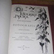 Libros antiguos: FOTOGRAFIA - REVISTA ,LA FOTOGRAFIA PRACTICA 1899 REVISTA MENSUAL ILUSTRADA DIRECTOR J.BALTA DE CELA. Lote 34784901