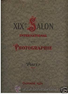 XIXÈ. SALON INTERNATIONAL DE PHOTOGRAPHIE DE PARIS 1924. FOTOGRAFIA PICTORALISTA. (Libros Antiguos, Raros y Curiosos - Bellas artes, ocio y coleccion - Diseño y Fotografía)