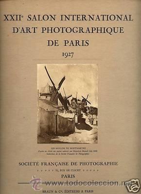 XXIIÈ.SALON INTERNATIONAL D'ART PHOTOGRAPHIQUE.PARIS.1927. FOTOGRAFIA PICTORALISTA. (Libros Antiguos, Raros y Curiosos - Bellas artes, ocio y coleccion - Diseño y Fotografía)