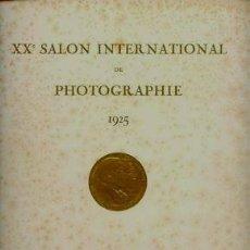 Libros antiguos: XXÈ. SALON INTERNATIONAL DE PHOTOGRAPHIE DE PARIS 1925. FOTOGRAFIA PICTORALISTA.. Lote 36531072