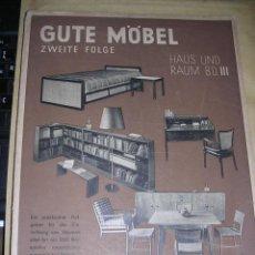 Libros antiguos: GUTE MOBEL ZWEITE FOLGE HAUS UND RAUM BD.III JULIUS HOFFMANN STUTTGART 1934 - 104 PAG. . Lote 37151325