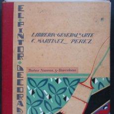 Libros antiguos: EL PINTOR DECORADOR. AÑO II. Nº 1-4. 1928. Lote 39902412
