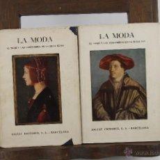 Libros antiguos: 4346- LA MODA. HISTORIA DEL TRAJE EN EUROPA. MAX VON BOEHN. EDIT, SALVAT 1928. 8 VOL. . Lote 41212160