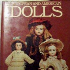 Libros antiguos: EUROPEAN AND AMERICAN DOLLS GWEN WHITE. Lote 41368347