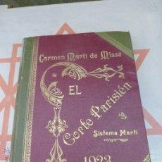 Libros antiguos: MÉTODO DE CORTE PARISIEN ORIGINAL 1923 SISTEMA MARTI-CARMEN MARTÍ DE MISSÉ ENCUADERNADO-BUEN ESTADO-. Lote 43380748