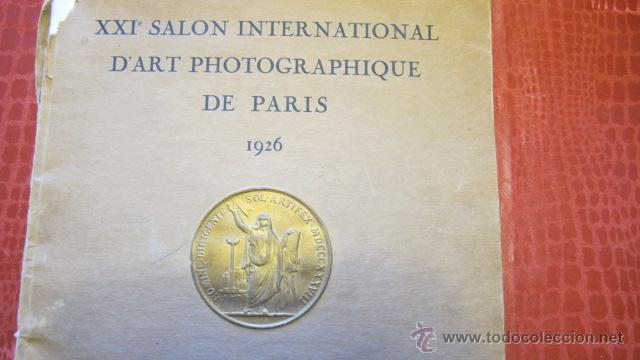 Libros antiguos: ANTIGUO ALBUM - XXI SALON INTERNATIONAL DART PHOTOGRAPHIQUE DE PARIS -AÑO 1926- BRAUN & CIE. R-2079 - Foto 2 - 44144418