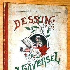 Libros antiguos: LIBRETA ANTIGUA FRANCESA DESSIN UNIVERSEL, CON MODELOS PARA DIBUJO ARTÍSTICO (SIN DATAR). Lote 44176425