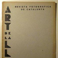 Libros antiguos: (AZNAR - TARRAGÓ - PORQUERAS) - ART DE LA LLUM. REVISTA FOTOGRÁFICA CATALUNYA. Nº 8 BARCELONA, 1934. Lote 45858432