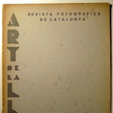 Libros antiguos: (KEIGHLEY, ALEX) - ART DE LA LLUM. REVISTA FOTOGRÁFICA DE CATALUNYA .Nº14. BARCELONA, 1934. Lote 45858434