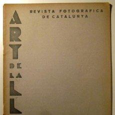 Libros antiguos: (AZNAR - BORRAS - CORBELLA) - ART DE LA LLUM. REVISTA FOTOGRÁFICA CATALUNYA. Nº19 - BARCELONA 1934. Lote 45858524