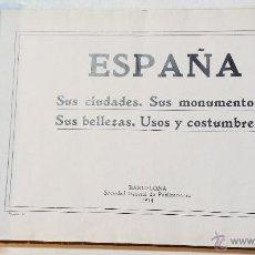 Libros antiguos: ESPAÑA. SUS CIUDADES. SUS MONUMENTOS. SUS BELLEZAS. USOS Y COSTUMBRES. ALBUM FOTOGRAFICO.. Lote 46766843