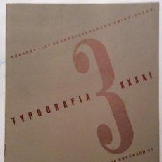 Libros antiguos: TYPOGRAFIA. REVISTA TECNICA DE IMPRESORES CHECOS. 1934. FRANZ ROH Y KAREL TEYGE. Lote 47132340