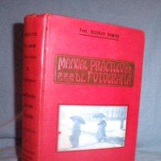 Libros antiguos: MANUAL PRACTICO DE FOTOGRAFIA - AÑO 1919 - R.NAMIAS - MUY ILUSTRADO.. Lote 49037398