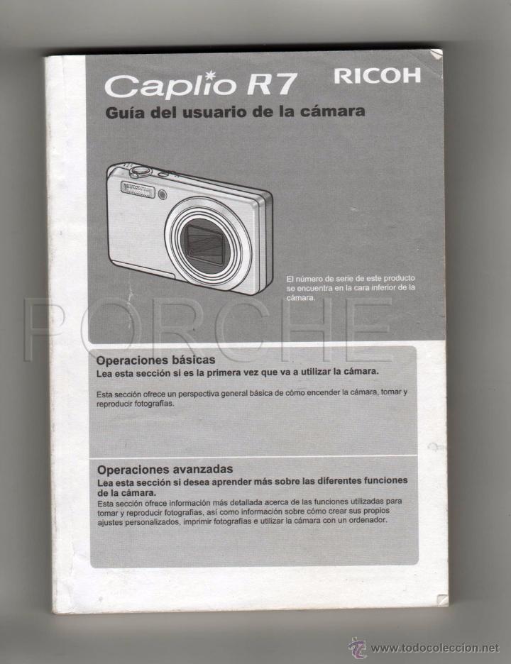 GUÍA DEL USUARIO DE LA CÁMARA - RICOH CAPLIO R7- (Libros Antiguos, Raros y Curiosos - Bellas artes, ocio y coleccion - Diseño y Fotografía)
