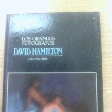 Libros antiguos: LOS GRANDES FOTOGRAFOS #1 DAVID HAMILTON. Lote 50319547