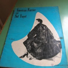 Libros antiguos: REVISTA DE PELETERIA AMERICAN FURRIER AND SOL VOGEL AÑO 1954. Lote 50366575