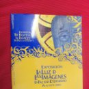 Libros antiguos: EXPOSICIÓN LA LUZ DE LAS IMÁGENES, LA FAZ DE LA ETERNIDAD, ALICANTE (2006). Lote 50808006