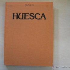 Libros antiguos: HUESCA ARAGON. Lote 52474122