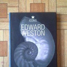 Libros antiguos: ICONS - EDWARD WESTON - TASCHEN. Lote 52654814