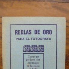Libros antiguos: REGLAS DE ORO PARA EL FOTÓGRAFO. CAUSAS QUE PRODUCEN CIERTOS FRACASOS EN LAS PLACAS... C. 1920.. Lote 52835853