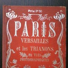 Libros antiguos: PARIS VERSAILLES ET LES TRIANONS. 32 VUES PHOTOGRAPHIQUES .. Lote 53046425