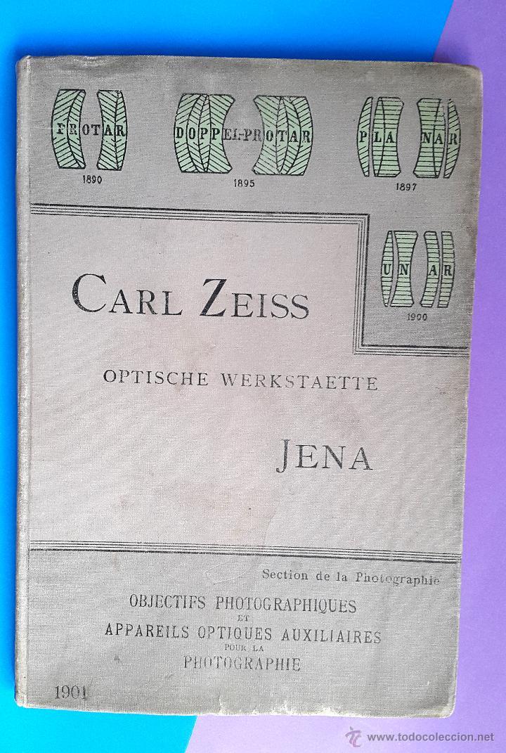 CARL ZEISS - OPTISCHE WERKSTAETTE - JENA CATALOGUE - 1901 (Libros Antiguos, Raros y Curiosos - Bellas artes, ocio y coleccion - Diseño y Fotografía)