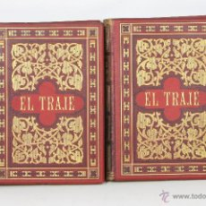 Libros antiguos: 7247 - EL TRAJE. VOLUMEN I Y II(VER DESCRIP). F. HOTTENROTH. EDI. M. SIMÓN. 1917.. Lote 54666441