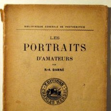 Libros antiguos: DARNÉ, R.A. - LES PORTRAITS D'AMATEURS - PARÍS. Lote 54816826