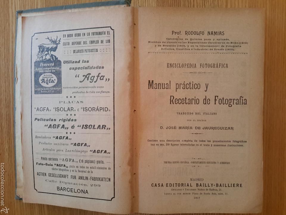 Libros antiguos: Rodolfo Namias. Manual práctico y Recetario de Fotografía.1912. 3a. ed.Casa ed. Bailly-Baillere - Foto 2 - 56004956
