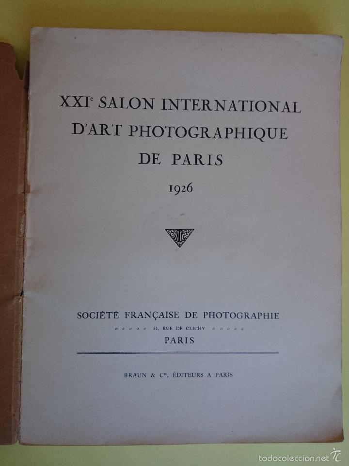 Libros antiguos: ANTIGUO ALBUM - XXI SALON INTERNATIONAL DART PHOTOGRAPHIQUE DE PARIS -AÑO 1926- BRAUN & CIE. R-2079 - Foto 9 - 44144418