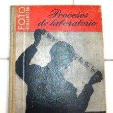 Libros antiguos: PROCESOS DE LABORATORIO FOTOGRAFICO. Lote 56874980