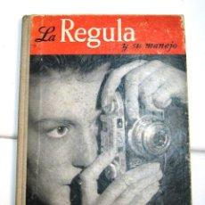 Libros antiguos: MANUAL DE MANEJO DE LA CÁMARA REGULA. Lote 56875239